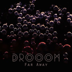 Download Far Away by DROOOM